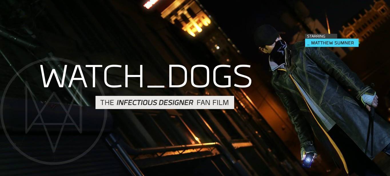 Фанатский короткометражный фильм Watch Dogs