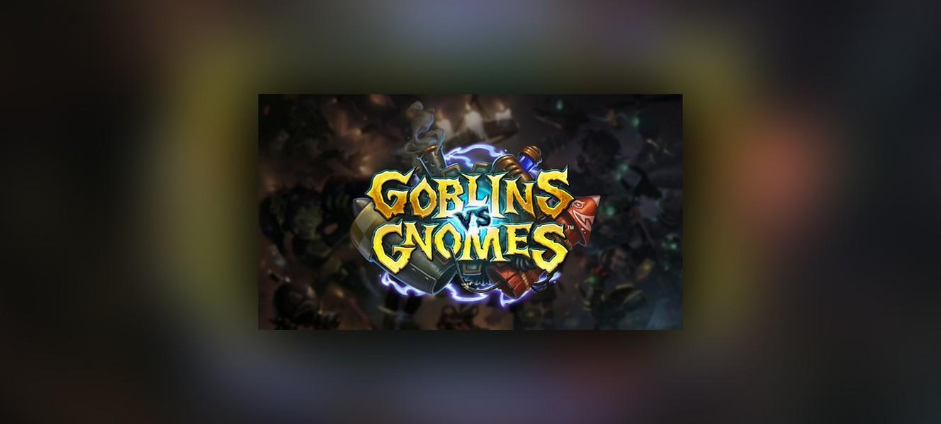 Новое дополнение Hearthstone – Goblins vs Gnomes