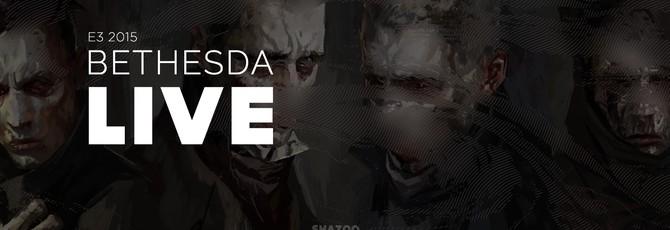 E3 2015: Конференция Bethesda в прямом эфире