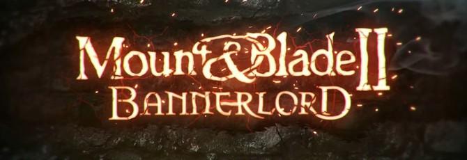 Первый геймплей Mount&Blade 2: Bannerlord