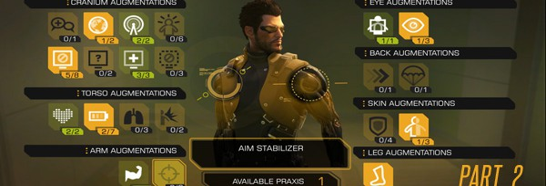 Билды аугментаций для Deus Ex: Human Revolution – часть 2