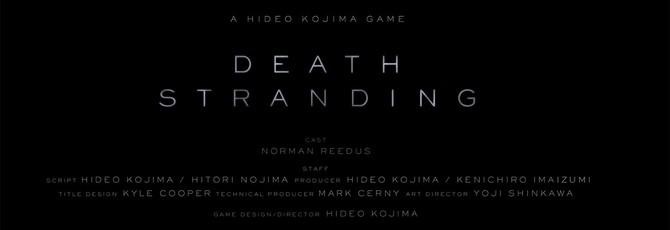 E3 2016: Death Stranding — новая игра Кодзимы с Ридусом