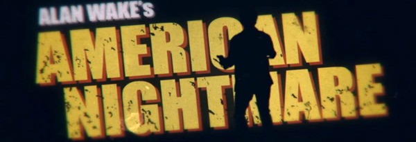 Премьера Alan Wake: American Nightmare