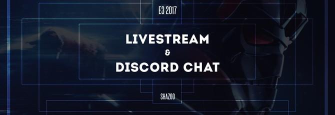 Стрим-обсуждение и discord-конференция E3 2017: День первый