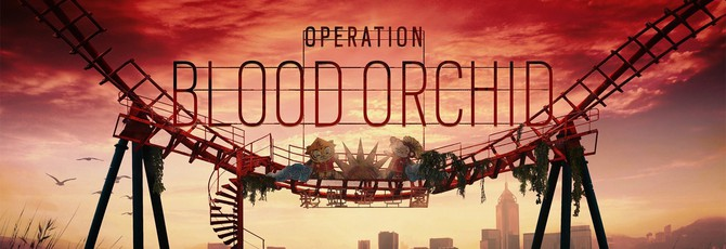 Трейлер обновления Rainbow Six Siege: Operation Blood Orchid