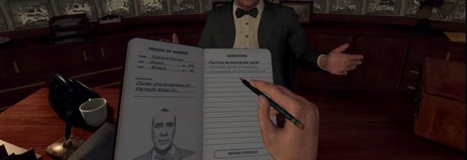 L.A. Noire: The VR Case Files выйдет 15 числа