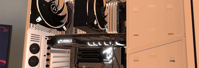 Симулятор сборки PC вышел в Ранний Доступ