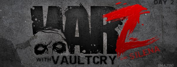 Мертвые приключения: Vaultcry vs. The War Z. День второй