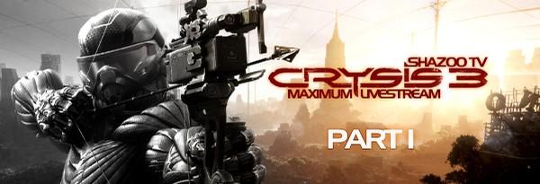 Maximum Shazoo TV: Crysis 3 - Геймплей с комментариями. День первый