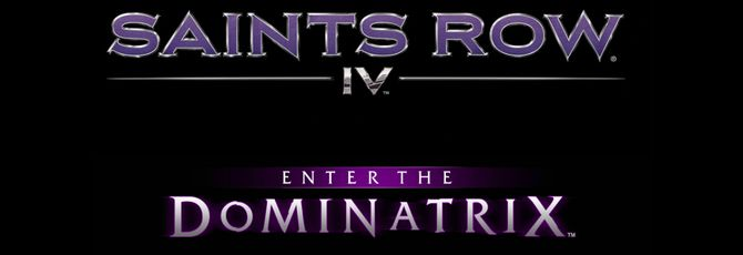 Enter the Dominatrix первое DLC дополнение для Saints Row IV