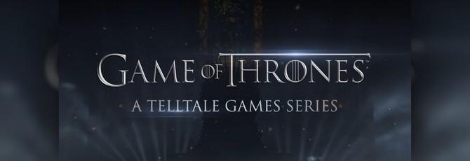 Анонс Game of Thrones от TellTale Games