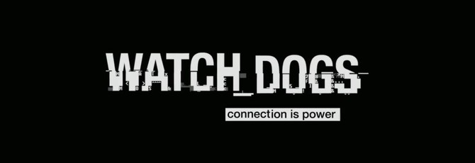 Watch Dogs - релизный трейлер