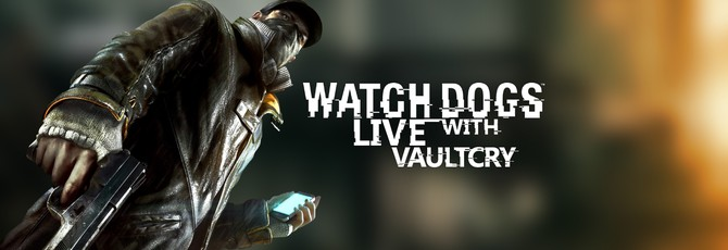 Watch Dogs: Livestream [OFF]