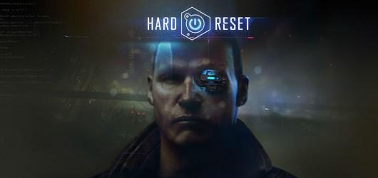 Новый киберпанк-шутер Hard Reset