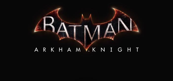 Batman: Arkham Knight – патч первого дня размером с игру