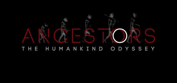 Подробности нового проекта Ancestors: The Humankind Odyssey от создателя Assassin's Creed