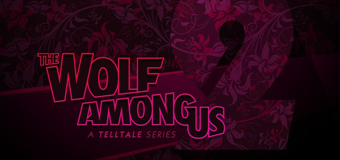 Второй сезон The Wolf Among Us анонсирован