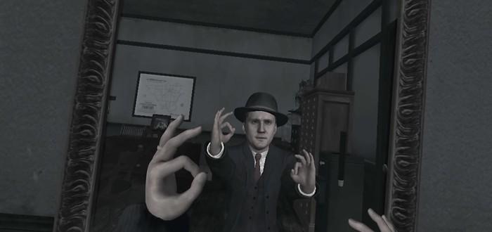 VR-версия L.A. Noire — скрытый симулятор безудержного веселья