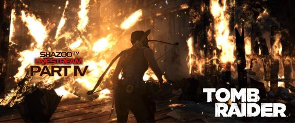 Tomb Raider LIVE - Полное прохождение с комментариями. День четвертый