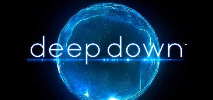 Deep Down задерживается до осени