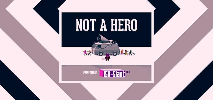 Not A Hero – пули, скилл, взрывающиеся котята и кролик из будущего
