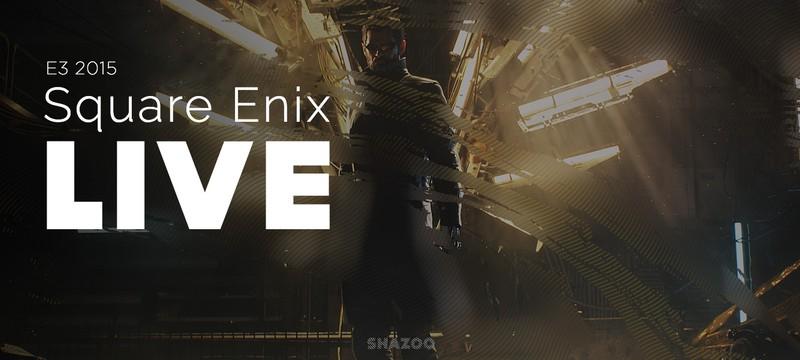 E3 2015: Конференция Square Enix в прямом эфире