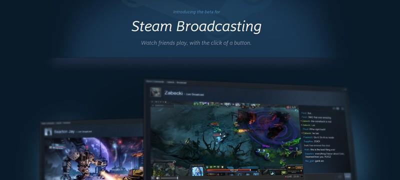 Valve запускает стриминг в Steam