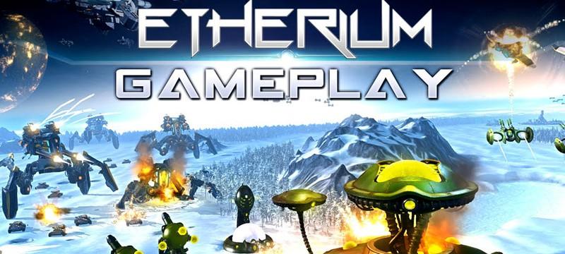 Геймплейный трейлер Etherium