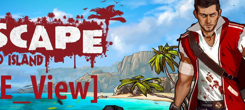 [Обзор] Escape Dead Island